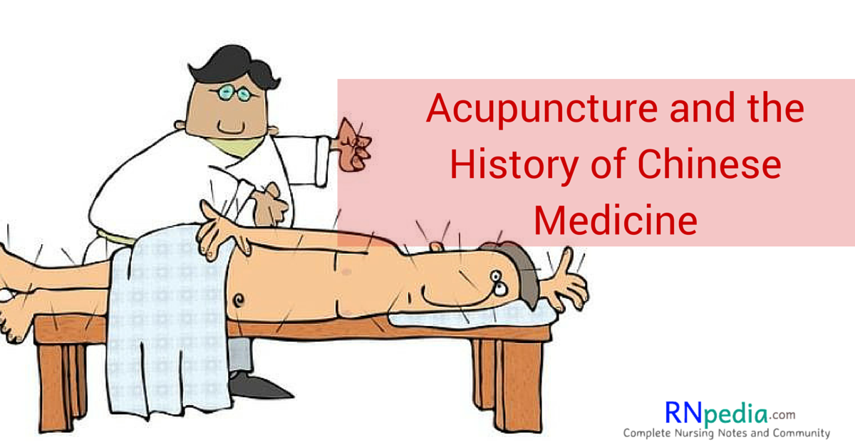 Acupuncture and the History of Chinese Medicine