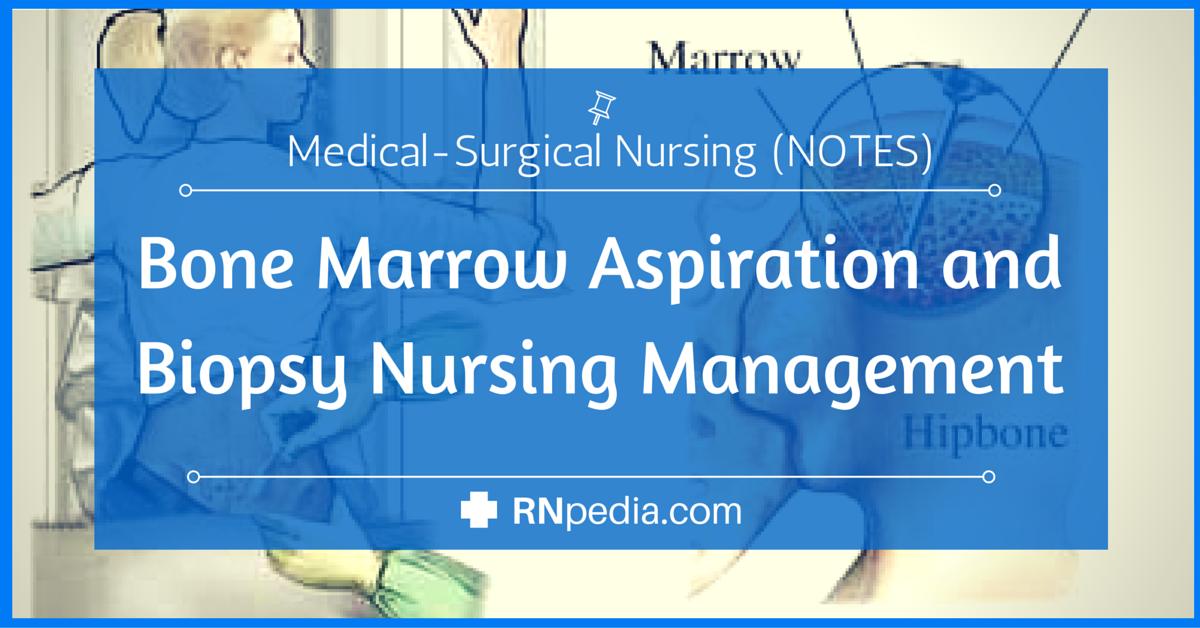 Bone Marrow Aspiration And Biopsy Nursing Management