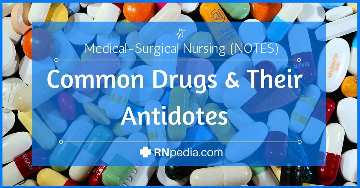 common drugs  u0026 their antidotes