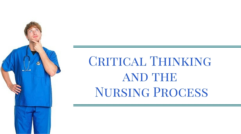 critical thinking nurses